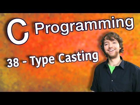 C Programming Tutorial 38 – Type Casting