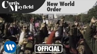 <b>Curtis Mayfield</b>  New World Order Official Music Video