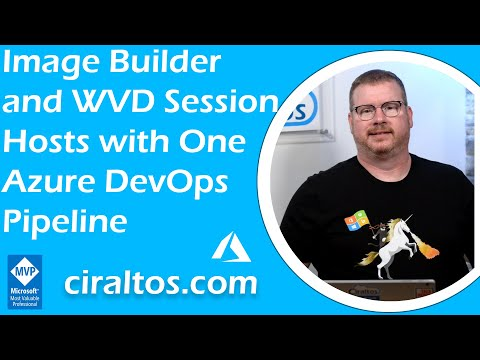 Image Builder and WVD Session Hosts with One Azure DevOps Pipeline