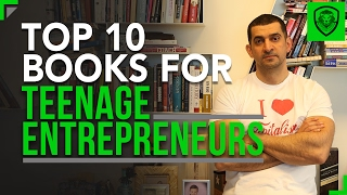 Top 10 Books for Teenage Entrepreneurs