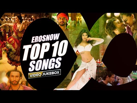 Download ErosNow Top 10 Songs | Video Jukebox HD Video
