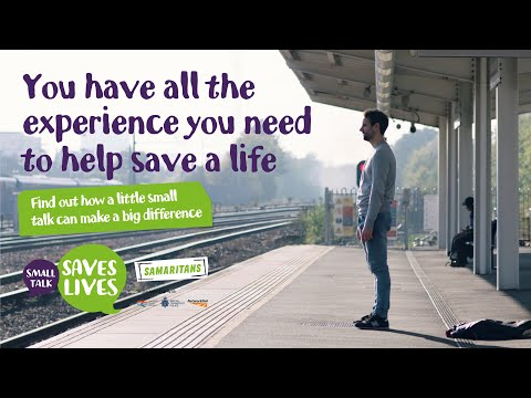 Video thumbnail of Samaritans - #SmallTalkSavesLives