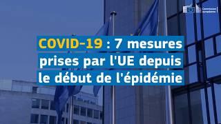 #COVID19 : 7 mesures prises par l'UE depuis le début de l'épidémie