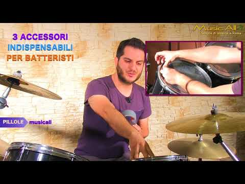 3 ACCESSORI INDISPENSABILI PER BATTERISTI - Pillole musicali - Music All scuola di musica