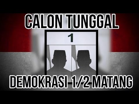 Calon Tunggal Demokrasi 1/2 Matang