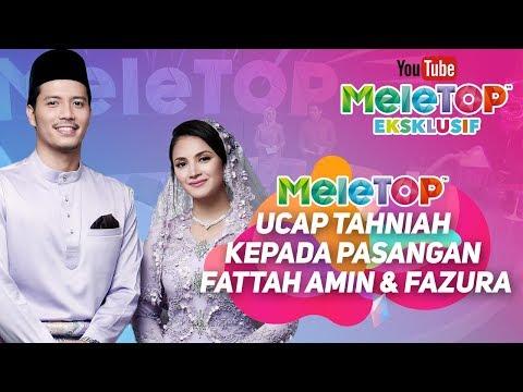 MeleTOP ucap tahniah kepada pasangan Fattah Amin & Fazura