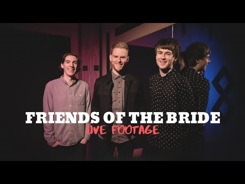 Friends of the Bride Video