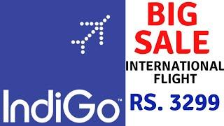 INDIGO BIG INTERNATIONAL FLIGHT SALE STARTS RS 3299 | INDIGO FLIGHT SALE | INDIGO FLIGHT OFFERS | Kholo.pk