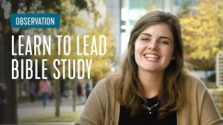 Observation - How To Lead Bible Study | InterVarsity