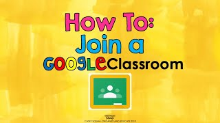 How to Join a Google Classroom (students)