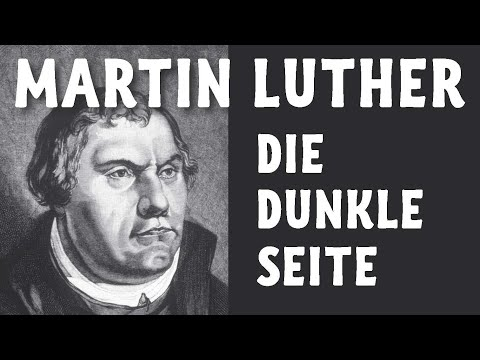 Die dunkle Seite Martin Luthers - Luther einmal anders - Dokumentation