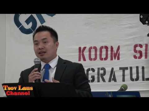 Tsev Neeg Yang Koom Siab Graduation Event 2017 Part 1