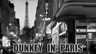 Dunkey in Paris