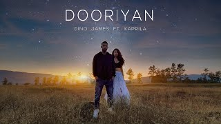 Dooriyan - Dino James ft. Kaprila [Official Music Video