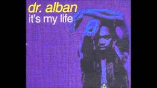 Dr Alban   It's My Life 2014 (Bodybangers Remix)