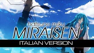 【Miku Hatsune】Miraisen ~Italian Version~ feat Envy.