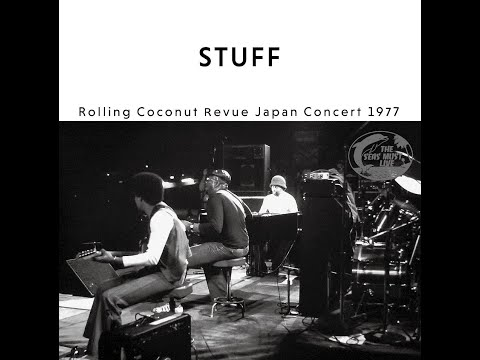 STUFF/ROLLING COCONUT REVUE JAPAN CONCERT 1977 online metal music video by STUFF