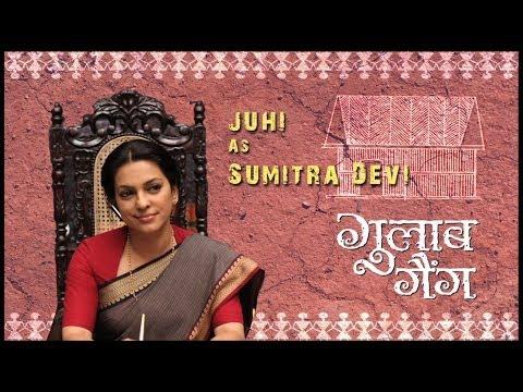 Juhi As Sumitra Devi   Juhi Chawla   Madhuri Dixit   Gulaab Gang   Releasing 7th March 2014