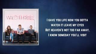 We Three - Heaven's Not Too Far (Radio Version) (Lyrics)