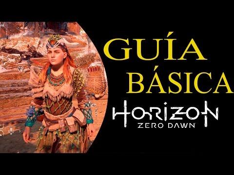 HORIZON ZERO DAWN - GUÍA BÁSICA #2 CONSEJOS PRACTICOS