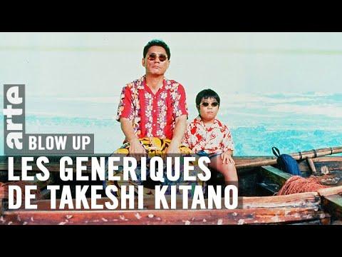 Les Génériques de Takeshi Kitano - Blow Up - ARTE