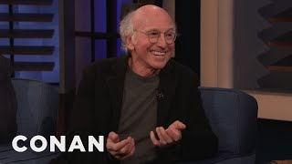 "Larry David: I'm Becoming Too Much Like My ""Curbed"" Character - CONAN on TBS"