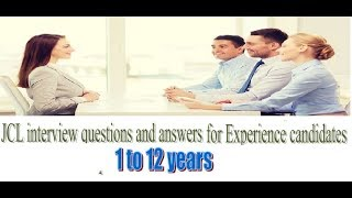 JCL interview questions and answers for experience candidates