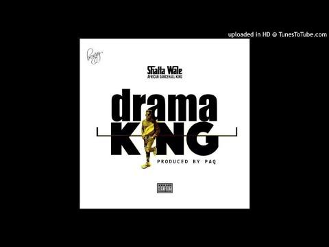 Shatta Wale - Drama King (Prod. Paq)
