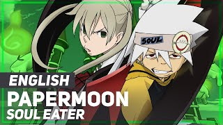 "Soul Eater - ""PAPERMOON"" (Opening) 