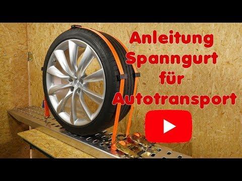 Anleitung Spanngurt für Autotransport, Reifen richtig besfestigen mit Reifengurt