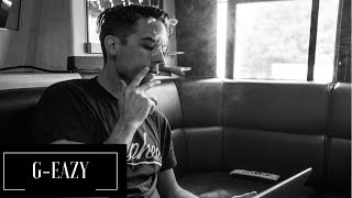 THE BEST OF G EAZY