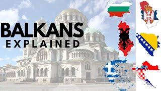 Balkans Explained || South East Europe