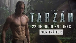 Tráiler Español The Legend of Tarzan