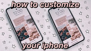 How To Customize Your Iphone (aesthetic Wallpapers, Organization Tips, Etc.)