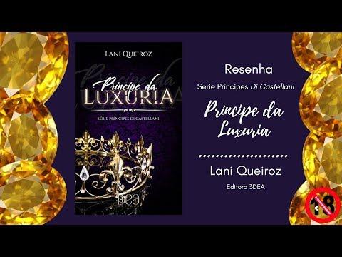 Resenha - Príncipe da Luxúria - Série Príncipes Di Castellani - Lani Queiroz