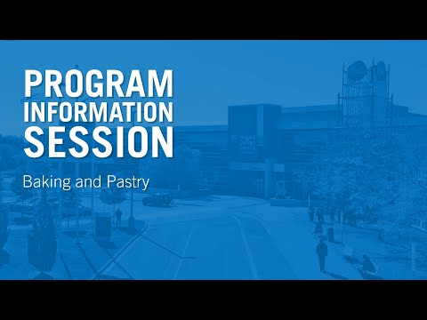 Program Information Session ~ Baking and Pastry