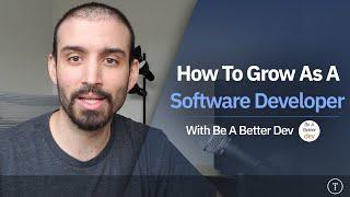 How To Grow As A Software Developer