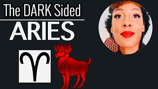 Aries (The Dark Sided Traits)
