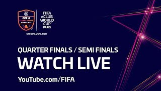 FIFA eClub World Cup™ - Quarter Finals / Semi Finals