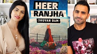 HEER RANJHA - Bhuvan Bam | Official Music Video | REACTION!!!