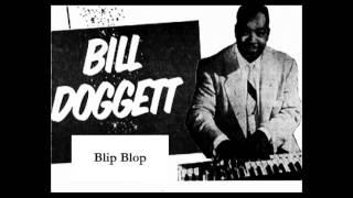 Bill Doggett - Blip Blop