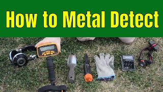 Beginner's Guide to Metal Detecting-How to Metal Detect