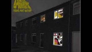 Arctic Monkeys - Temptation Greets You Like You Naughty....