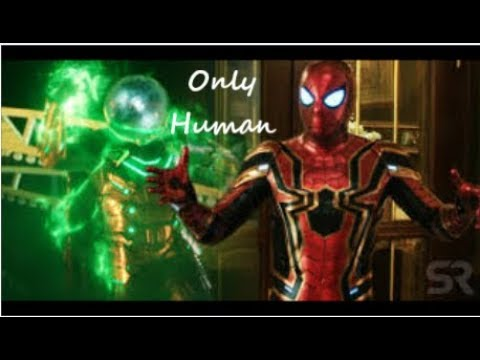 Spider-Man - AMV (Only Human)