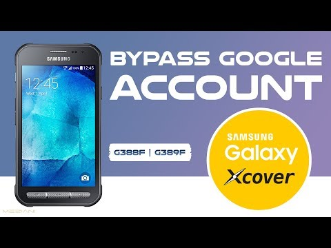 Bypass google Account SAMSUNG GALAXY XCOVER 3 Without