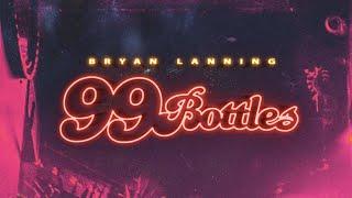 Bryan Lanning 99 Bottles