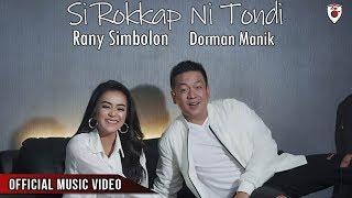 Download lagu Dorman Manik Rany Simbolon Si Rokkap Ni Tondi Mp3