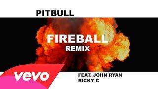 Pitbull - Fireball Remix (Audio) ft. John Ryan, Ricky C