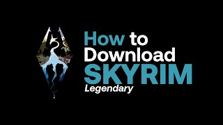 How to Download Skyrim: Legendary Edtion (Skidrow) (Torrent)