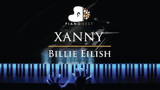 Billie Eilish   Xanny   Piano Karaoke  Sing Along Cover With Lyrics